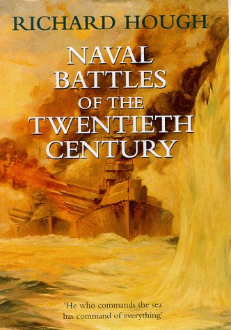 9780094799103: Naval Battles of the Twentieth Century (History and Politics)