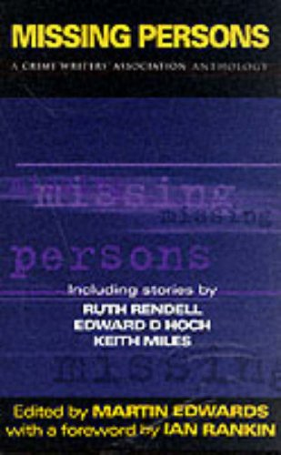 9780094799301: Missing Persons: A Crime Writer's Association Anthology (Constable crime)