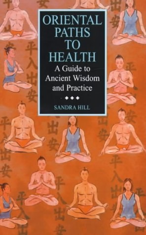9780094799509: Oriental Paths to Health