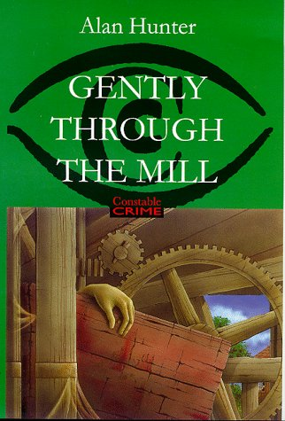 9780094799905: Gently Through the Mill (Constable crime)