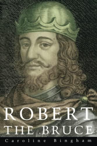 9780094800205: Robert the Bruce