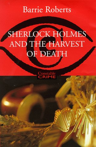 9780094801301: Sherlock Holmes and the Harvest of Death (Constable crime)