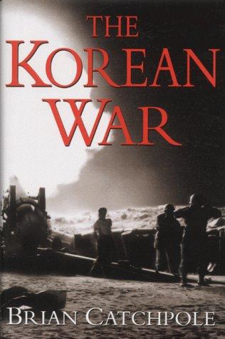 9780094802308: The Korean War