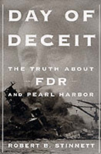 9780094803206: Day of Deceit : The Truth About FDR and Pearl Harbor