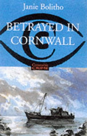 9780094803503: Betrayed in Cornwall (Constable crime)