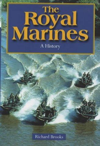 9780094803909: The Royal Marines: History of the Royal Marines 1664-2000