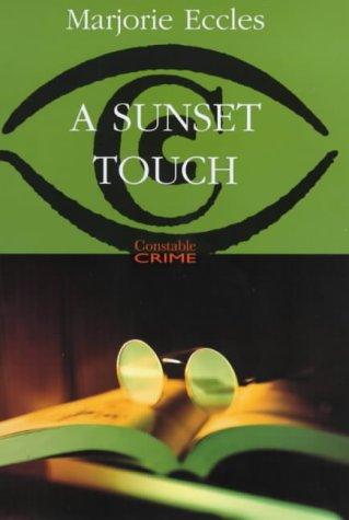 A sunset touch: ECCLES, Marjorie