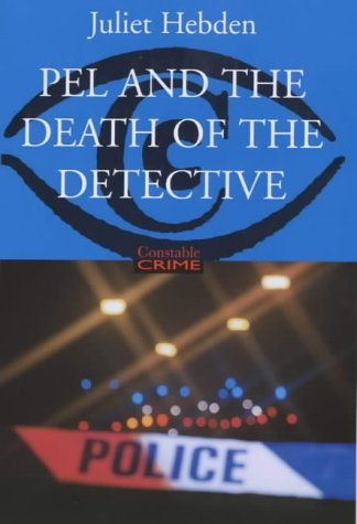 9780094804708: Pel and the Death of the Detective (Constable crime)