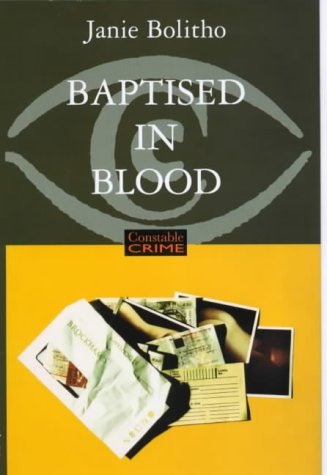 9780094804807: Baptised in Blood (Constable crime)