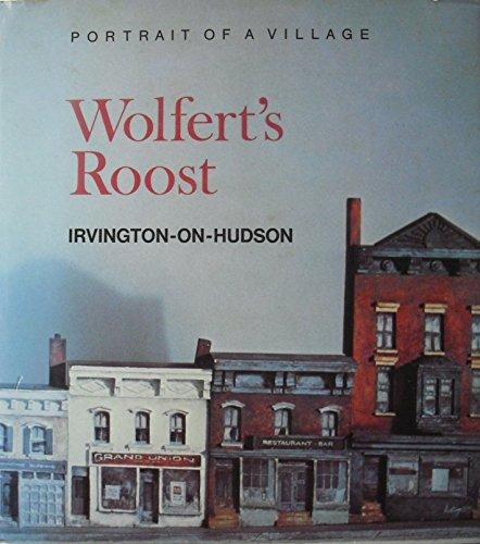 9780096035087: Portrait of a Village: Wolfert's Roost, Irvington-on-Hudson