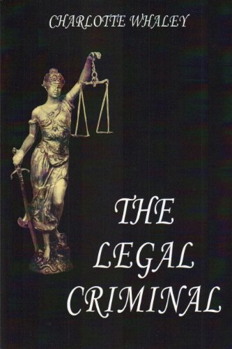9780098418697: The Legal Criminal