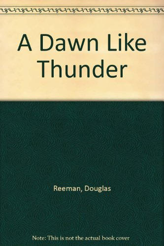 9780099052340: A Dawn Like Thunder