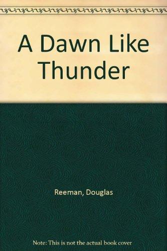9780099052340: A Dawn Like Thunder