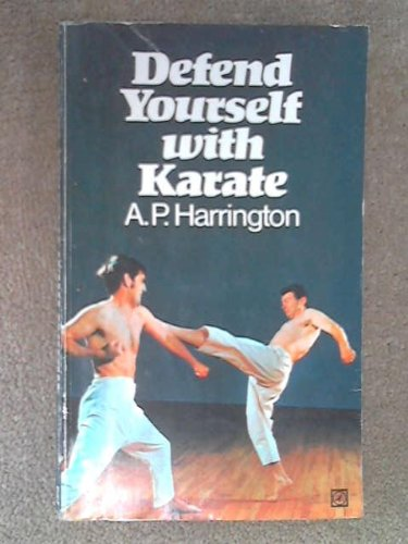 9780099055006: Defend Yourself With Karate