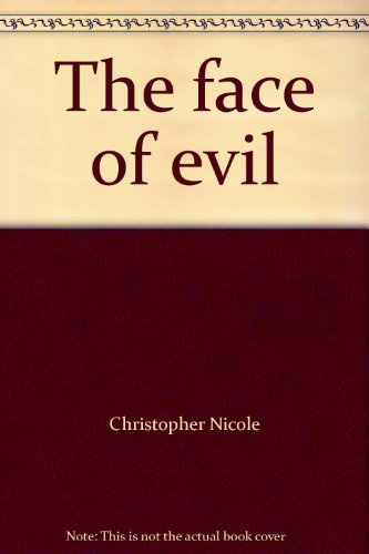 9780099060505: The face of evil