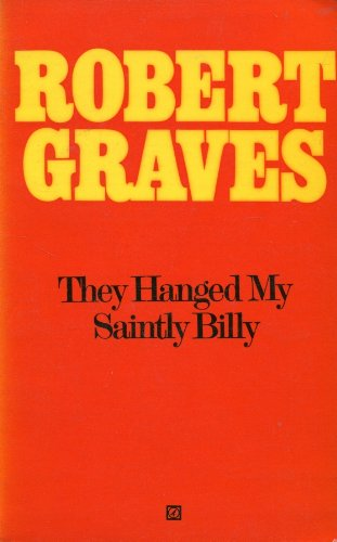 9780099060703: They Hanged My Saintly Billy