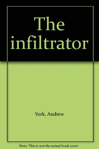 9780099064107: The infiltrator