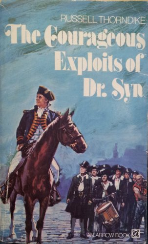 9780099064404: The Courageous Exploits of Doctor Syn