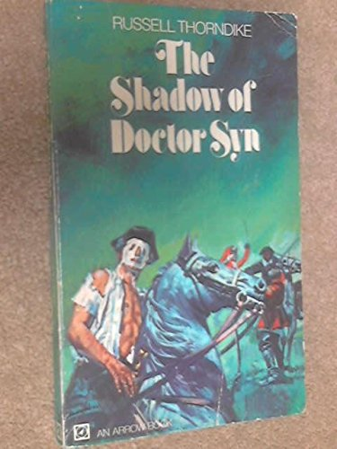 THE SHADOW OF DOCTOR SYN
