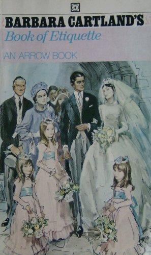 9780099065302: Barbara Cartland's book of etiquette; (An Arrowbook)