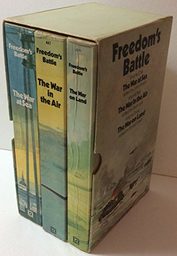 9780099065609: FREEDOM'S BATTLE: THE WAR IN THE AIR / THE WAR AT SEA / THE WAR ON LAND