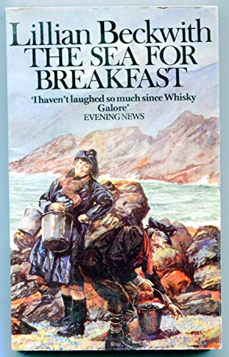 9780099066507: The Sea for Breakfast