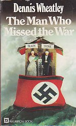 9780099067207: The man who missed the war