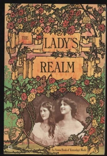9780099067405: The Lady's Realm; A Selection from the Monthly Issues: November 1904 to April 1905