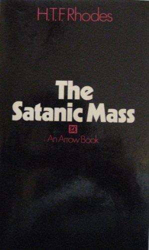9780099069607: Satanic Mass