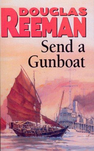 9780099070603: Send a Gunboat: World War 2 Naval Fiction