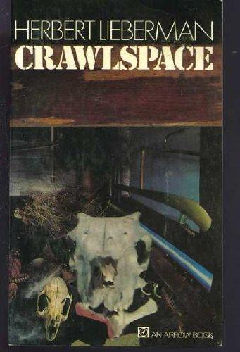 9780099071709: Crawlspace