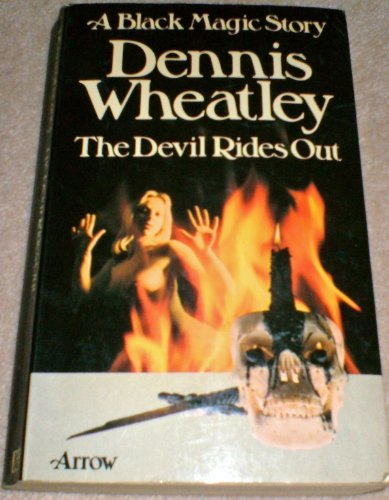9780099072409: The Devil Rides Out (A black magic story)