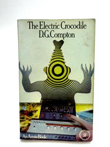 9780099072904: The Electric Crocodile
