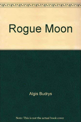 Rogue Moon (0099075407) by Algis Budrys