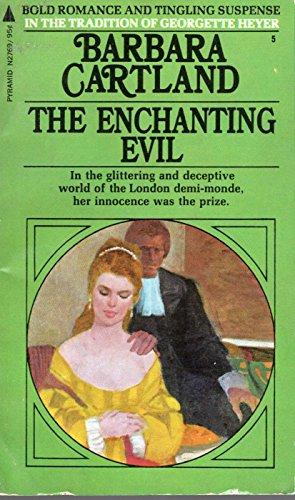 9780099076001: The enchanting evil