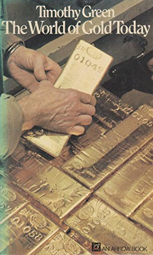 9780099077008: The world of gold today