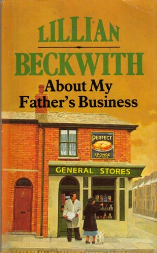 9780099077800: About My Father's Business