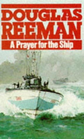 9780099078906: A Prayer For The Ship