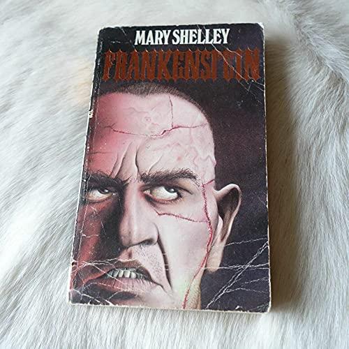 Frankenstein: Or, The modern Prometheus: Mary Wollstonecraft Shelley