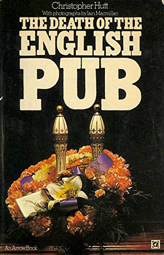 9780099080206: Death of the English Pub