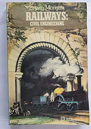 9780099081807: Railways: civil engineering