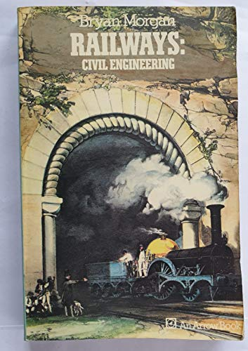 9780099081807: Railways: Civil Engineering (Industrial Archaeology)