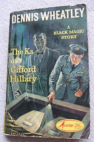 The Ka of Gifford Hillary: Dennis Wheatley