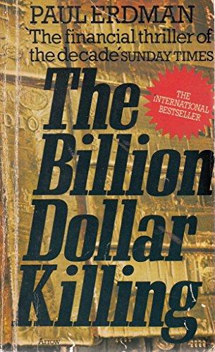 9780099083900: The Billion Dollar Killing