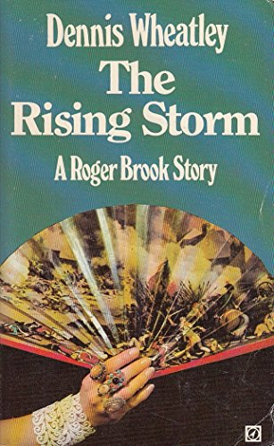 9780099084501: The Rising Storm: A Roger Brook Story