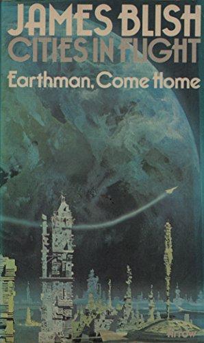 9780099086901: Earthman, Come Home (Cities In Flight, 3)