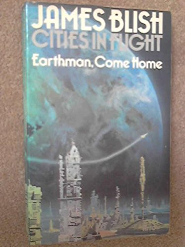 9780099086901: Earthman, Come Home (Cities In Flight, 3)