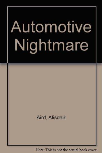 9780099087502: AUTOMOTIVE NIGHTMARE