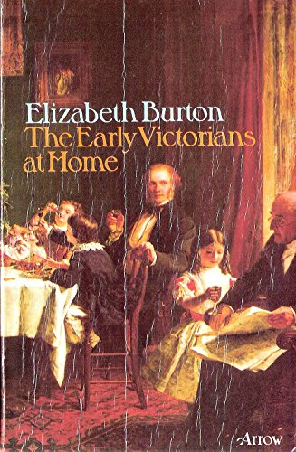 9780099087700: Early Victorians at Home