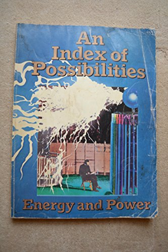 9780099088905: An Index of Possibilities: Energy and Power